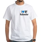 I Love My Rottweiler White T-Shirt