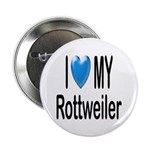I Love My Rottweiler Button