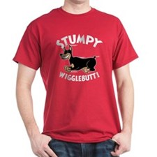 Stumpy Wigglebutt! T-Shirt