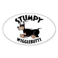 Stumpy Wigglebutt! Oval Decal