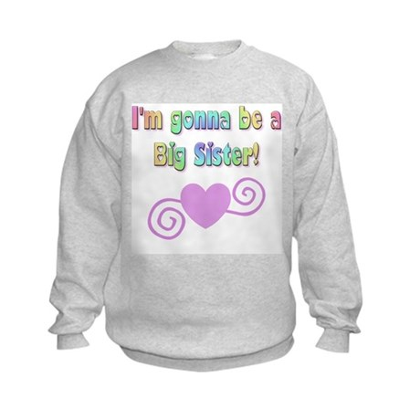 Gonna Be a Big Sister Kids Sweatshirt