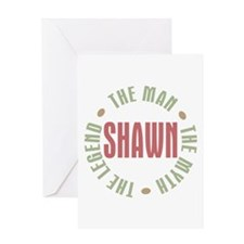 Shawn Man Myth Legend Greeting Card