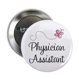 "Physician Assistant 2.25"" Button"