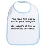 LOST IN YOUR THOUGHTS Bib