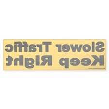 Slower Traffic Keep Right Bumper Sticker (Yellow)