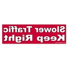 Slower Traffic Keep Right Bumper Sticker (Red)