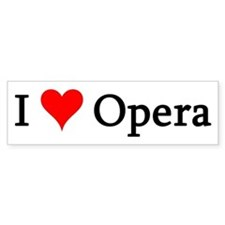 I Love Opera Bumper Bumper Sticker