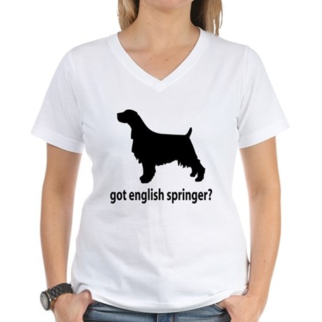 Got English Springer? Women's V-Neck T-Shirt