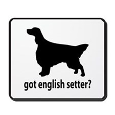Got English Setter? Mousepad
