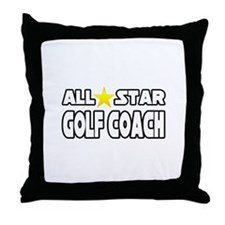 """All Star Golf Coach"" Throw Pillow"