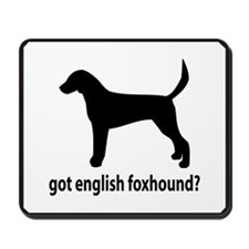 Got English Foxhound? Mousepad