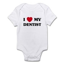 I Love My Dentist Infant Bodysuit