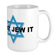 JUST JEW IT Mug