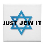 JUST JEW IT Tile Coaster