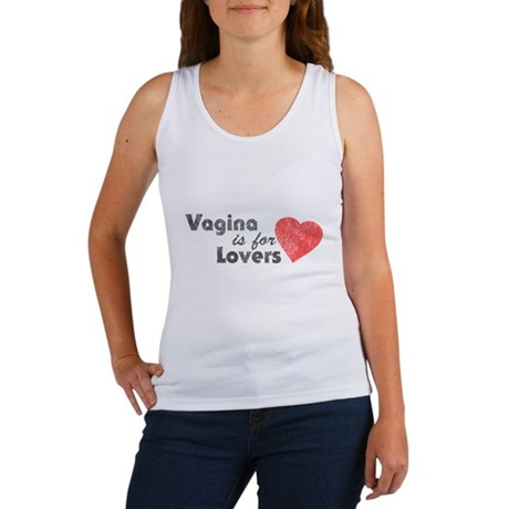 Vagina is for Lovers Womens Tank Top