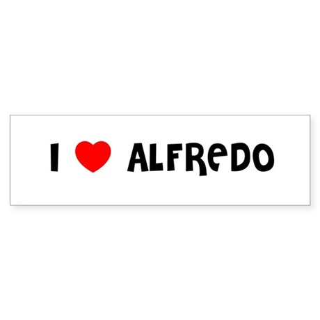 I LOVE ALFREDO Bumper Sticker