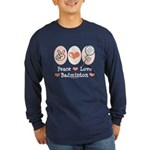 Peace Love Badminton Long Sleeve Dark T-Shirt