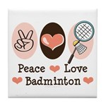 Peace Love Badminton Tile Coaster