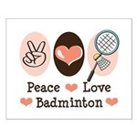 Peace Love Badminton Small Poster