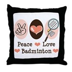 Peace Love Badminton Throw Pillow