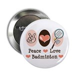 Peace Love Badminton 2.25