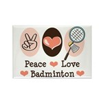 Peace Love Badminton Rectangle Magnet