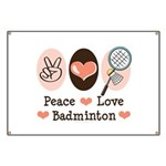 Peace Love Badminton Banner