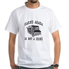Carne Asada is Not a Crime Shirt