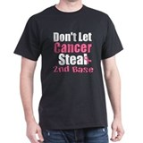 Don't Let Cancer Steal 2nd Base Tee-Shirt