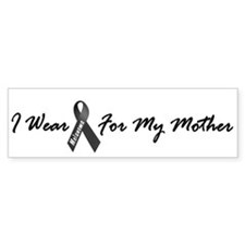 I Wear Black For My Mother 1 Bumper Bumper Sticker