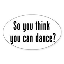 so u think u can dance Oval Decal