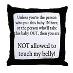Not allowed Throw Pillow