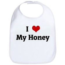 I Love My Honey Bib