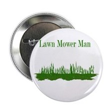 "Lawn Mower Man 2.25"" Button"