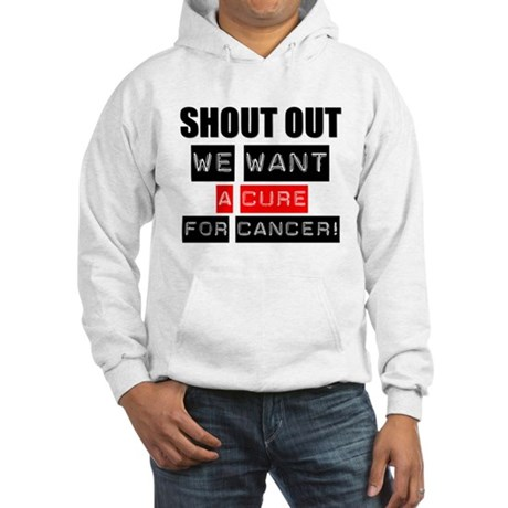 Shout Out Cancer Cure Hooded Sweatshirt