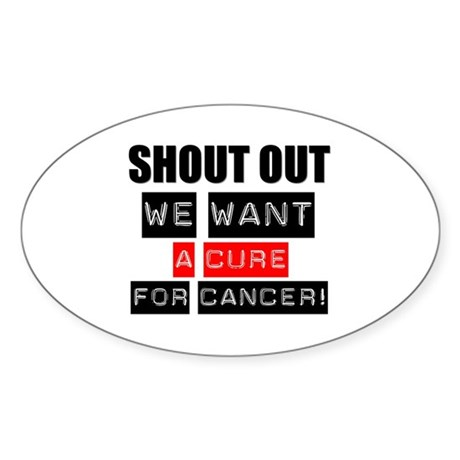 Shout Out Cancer Cure Oval Sticker (10 pk)