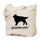 Got Gordon Setter? Tote Bag