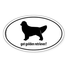 Got Golden Retriever? Oval Decal