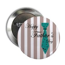 "Happy Father's Day Tie 1 2.25"" Button"