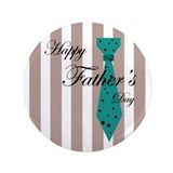 "Happy Father's Day Tie 1 3.5"" Button"