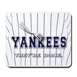 The Yankees... Mousepad