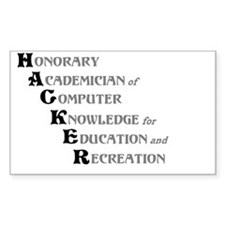 H.A.C.K.E.R. Rectangle Bumper Stickers