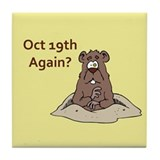 Oct 19 Again? Tile Coaster
