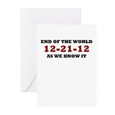 End Of The World 12-21-12 Greeting Cards (Pk of 10
