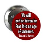 Murrow on reason and fear button