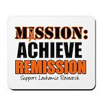 Mission Remission Leukemia Mousepad