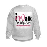 I Walk For My Aunt Sweatshirt