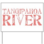 Tangipahoa River Yard Sign