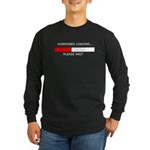 HORMONES LOADING... Long Sleeve Dark T-Shirt