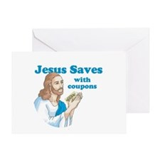 Jesus saves with coupons Greeting Card